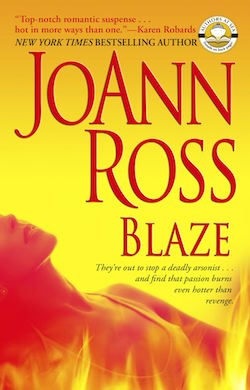 Blaze (Romantic Suspense) by JoAnn Ross