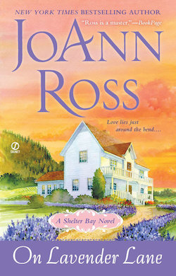 On Lavender Lane (Shelter Bay Series) by JoAnn Ross